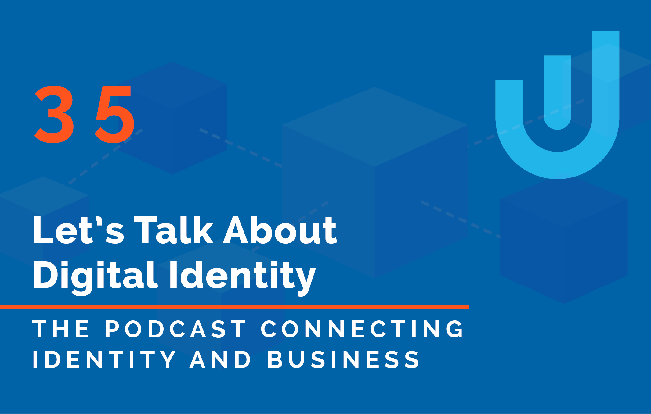 Towards Self-Sovereign Identity with Tykn Co-Founders, Khalid Maliki and Jimmy J.P. Snoek – Podcast Episode 35